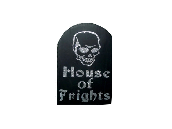 House Of Frights Yard Sign