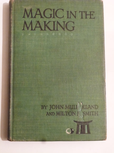 John Mulholland and Milton Smith - Magic in the Making