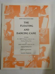 The Floating and Dancing Cane - Lewis Ganson