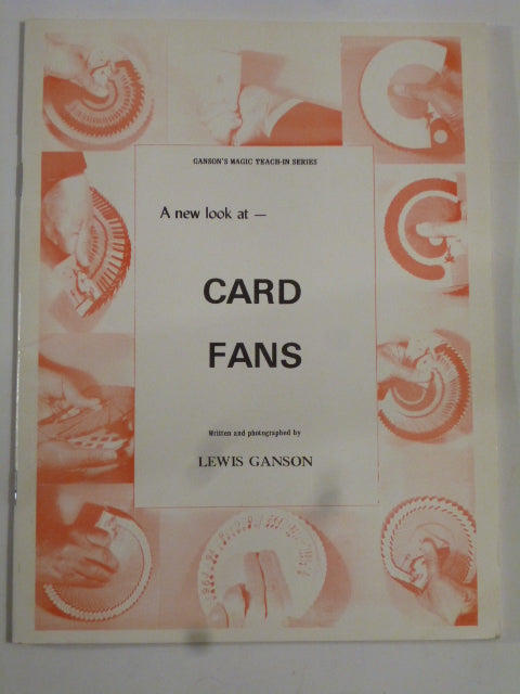 A new look at Card Fans - Lewis Ganson