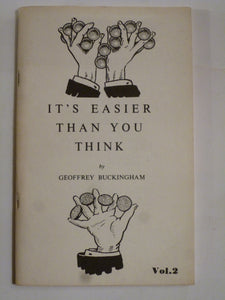 Buckingham, Geooffrey - It's Easier Than You Think - Part 2