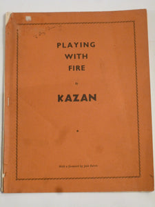 Kazan with introduction by Jack Devlin - Playing with Fire
