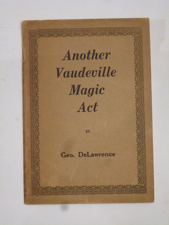 DeLawrence, Geo - Another Vaudeville magic Act