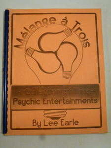 Lee Earle - MELANGE A TROIS: A Collection of Three Psychic Entertainments