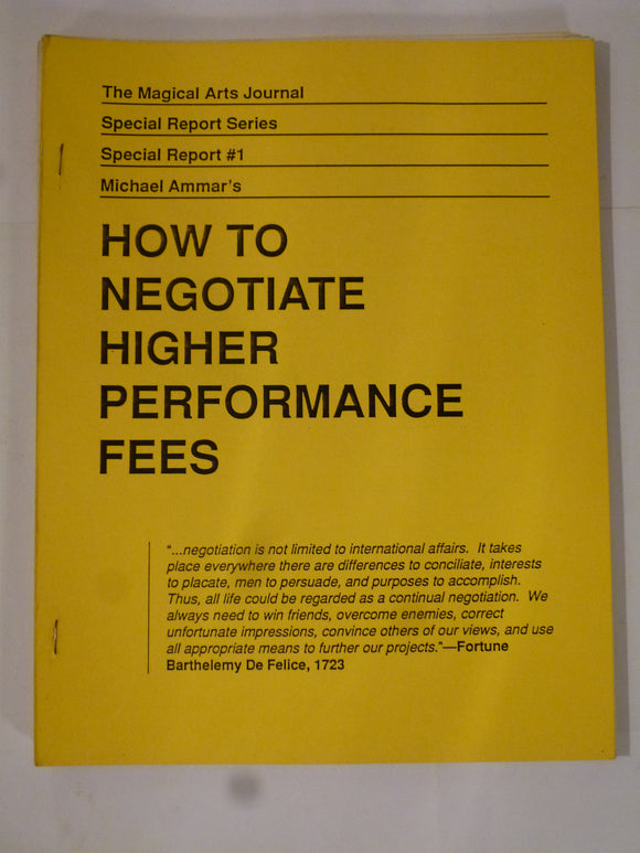 Ammar. Michael - Magical Arts Journal - Special Report No.1 How to negotiate Higher performance fees