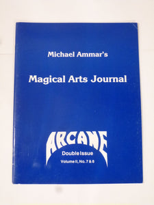 Ammar. Michael - Magical Arts Journal - 'Arcane' double issue Vol 2 Nos 7/8.