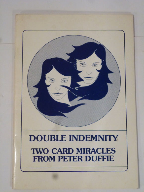 Duffie, Peter - Double Indeminity - two Card Miracles