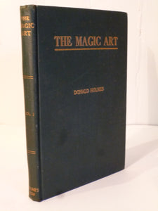 Holmes, Donald - The Magic Art - Volume 1 of the Magic Art Series.
