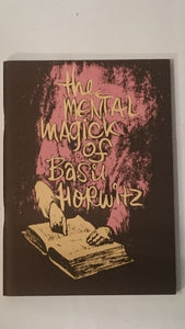 Mental Magick of Basil Horwitz, Vol. 1