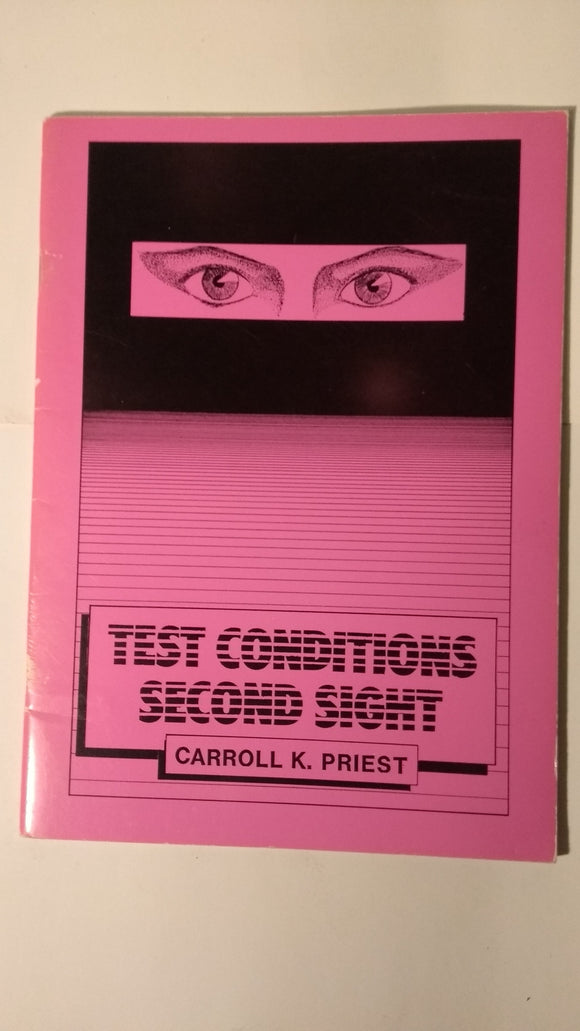 Carroll K priest. (Karroll) - Test Conditions - Second Sight