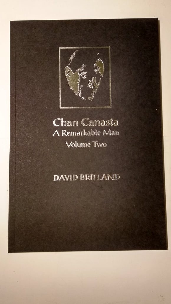 Chan Canasta - A Remarkable Man, Vol 2