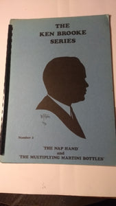 Ken Brooke Series No 3 : The Nap Hand and Multiplying Martini Bottles
