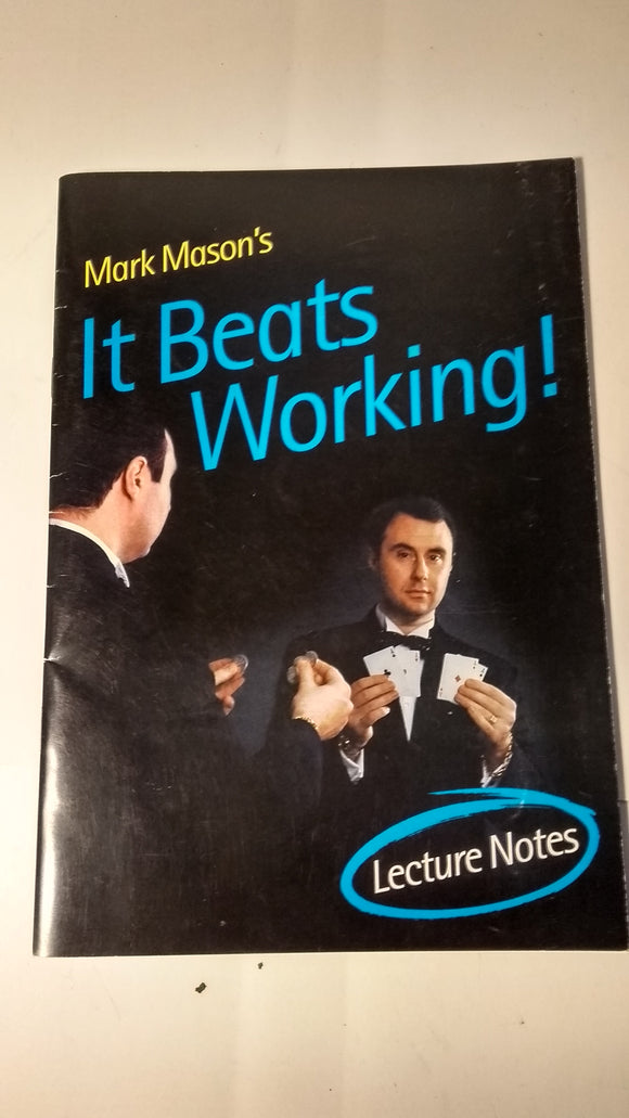 Mark Mason's It Beats Working Lecture Notes