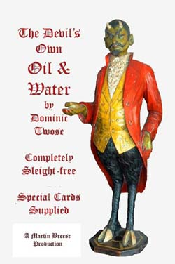 Devils Own Oil and water