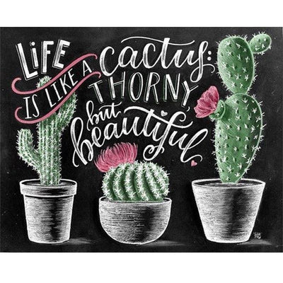 Life Is Like A Cactus Diamond Painting Kit - DIY