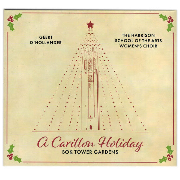 'A Carillon Holiday' Bok Tower Gardens CD