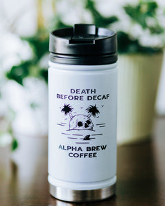 Death Before Decaf Tumbler w/coffee lid