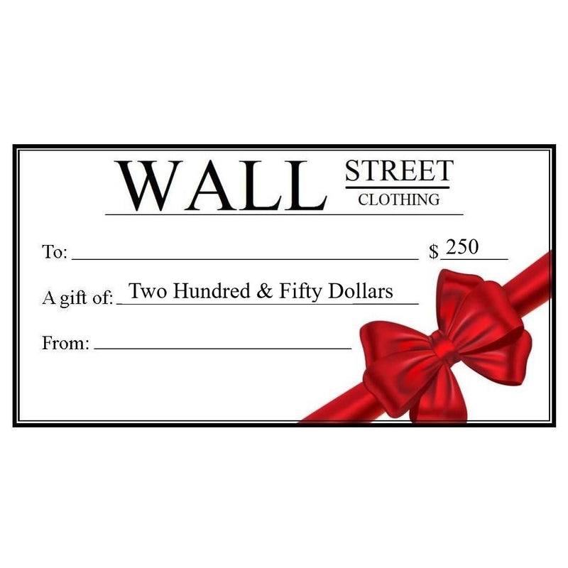 In Store Gift Certificate - Wall Street Clothing
