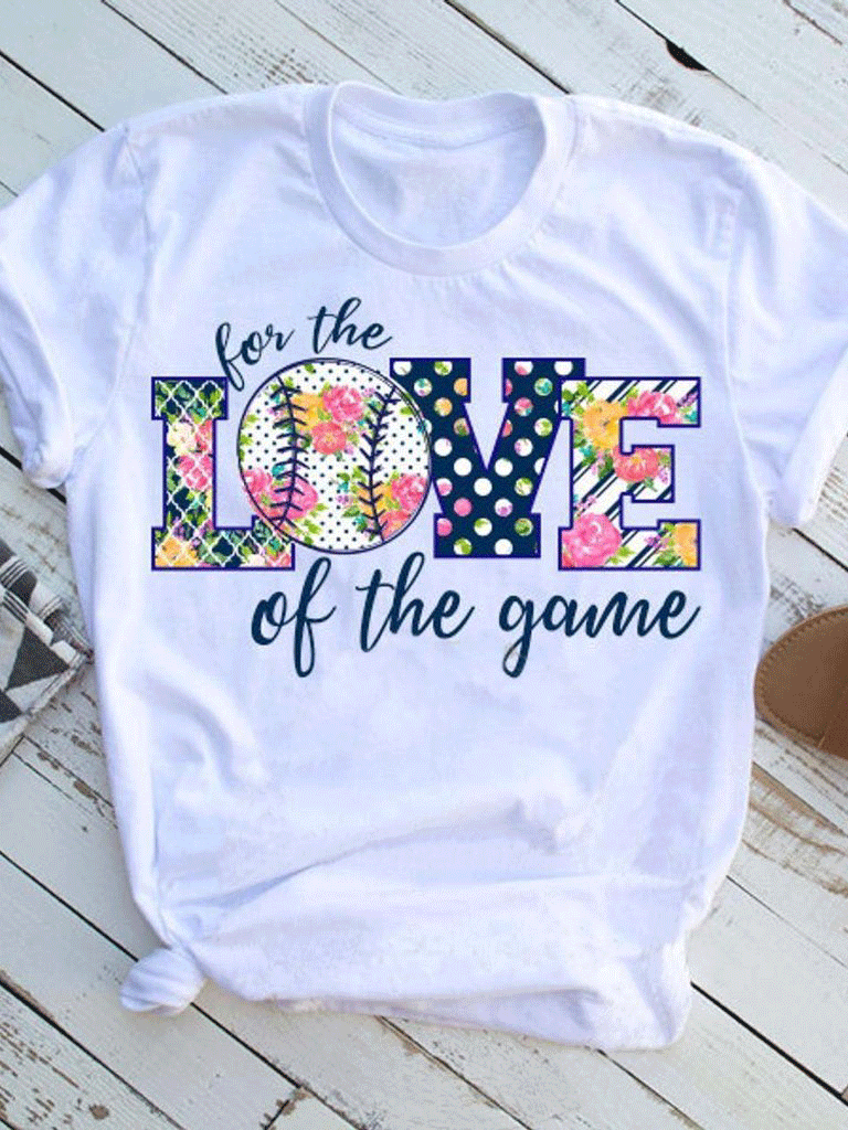 Baseball For The Love Of The Game T-shirt