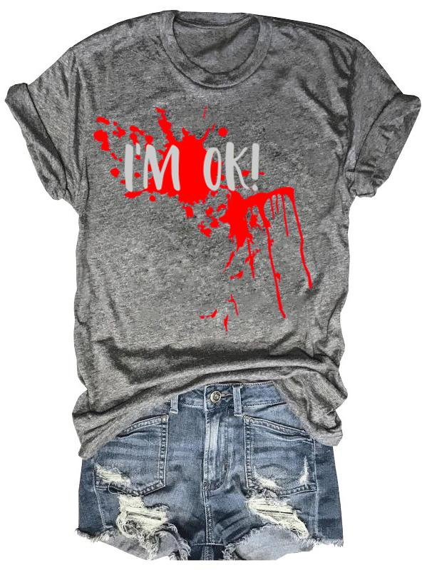 Maybe I'm Ok T-Shirt