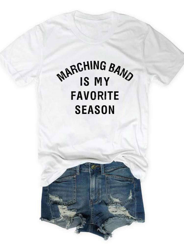 Marching Band Is My Favorite Season Tee