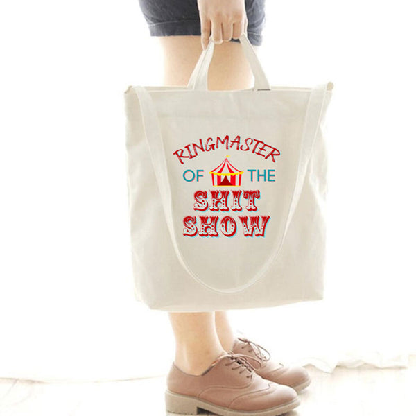 [Special Offer] Ringmaster Of The Shit Show Canvas Bag