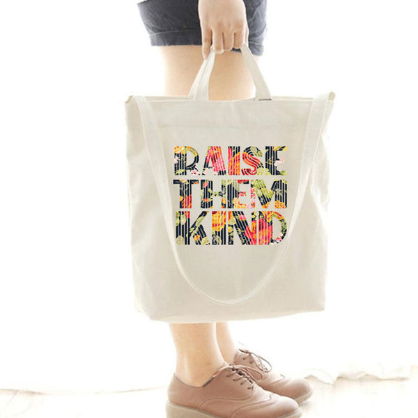 [Special Offer] Raise Them Kind Canvas Bag