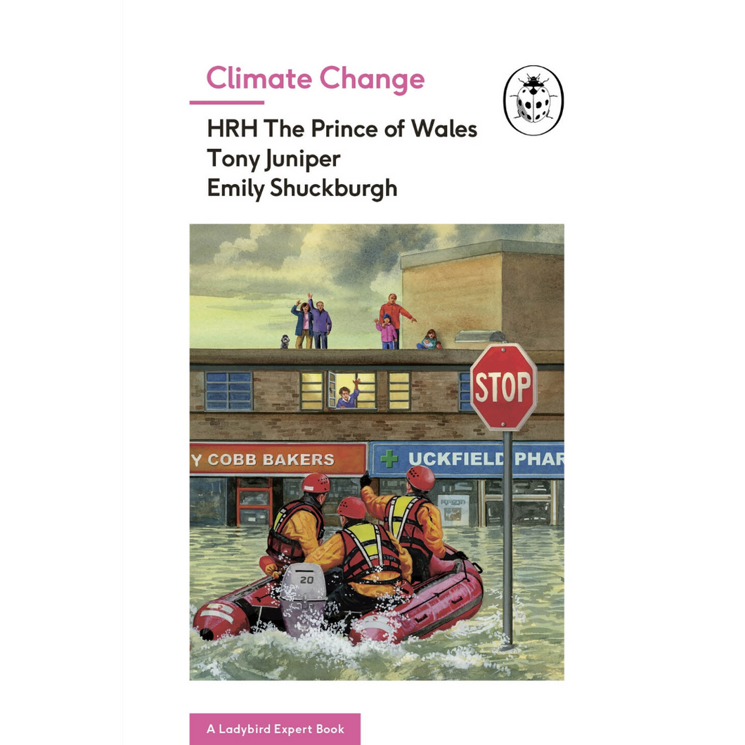 Climate Change, a Ladybird Expert Book by Prince Charles, hardback book