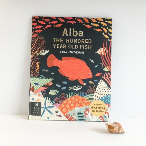 Alba the Hundred Year Old Fish (a paperback book by Lara Hawthorne) MADE FAR AWAY WON'T REORDER - jiminy eco-toys