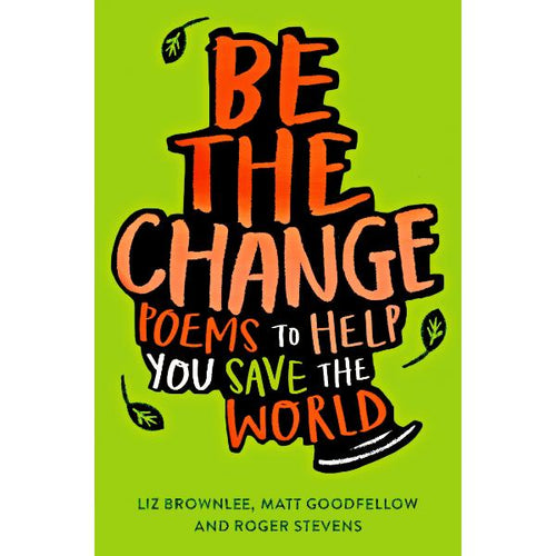 Be The Change (a paperback book by Stevens, Roger) - jiminy eco-toys
