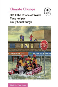 Climate Change, a Ladybird Expert Book by Prince Charles, hardback book - jiminy eco-toys