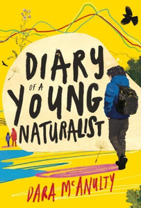 Diary of a Young Naturalist (a hardrback book by Northern Ireland teenager Dara McAnulty) - jiminy eco-toys