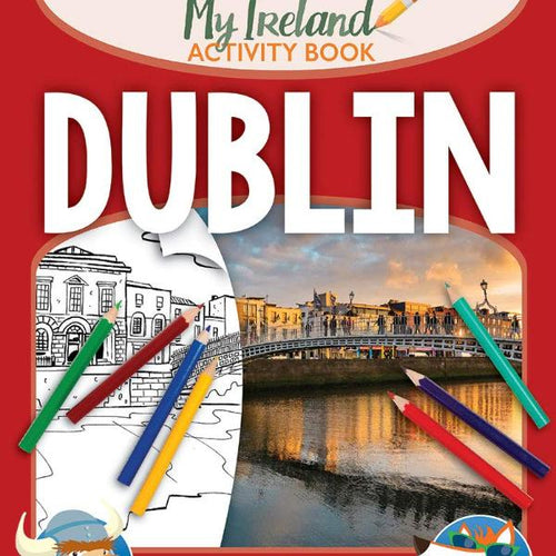 Dublin - My Ireland Activity Book (by Natasha Mac a'Bháird and Alan Nolan) - jiminy eco-toys