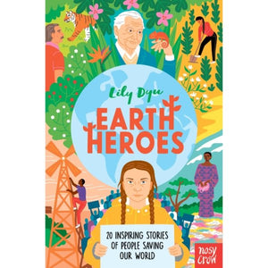 Earth Heroes (a hardback book by Dyu, Lily) - jiminy eco-toys