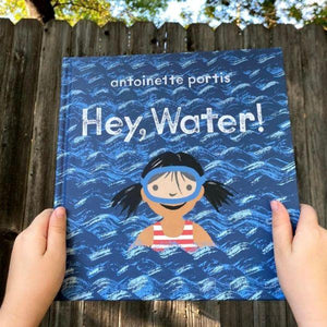 Hey, Water! (a hardback book by Portis, Antoinette) - jiminy eco-toys