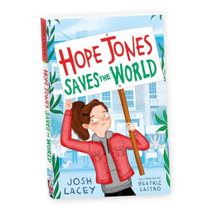 Hope Jones Saves the World (a paperback book by Lacey, Josh) - jiminy eco-toys