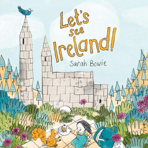 LET'S SEE IRELAND! (paperback book by Sarah Bowie) - jiminy eco-toys