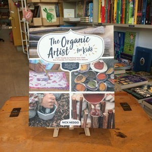 Organic Artist for Kids (a paperback book by Neddo, Nick) - jiminy eco-toys