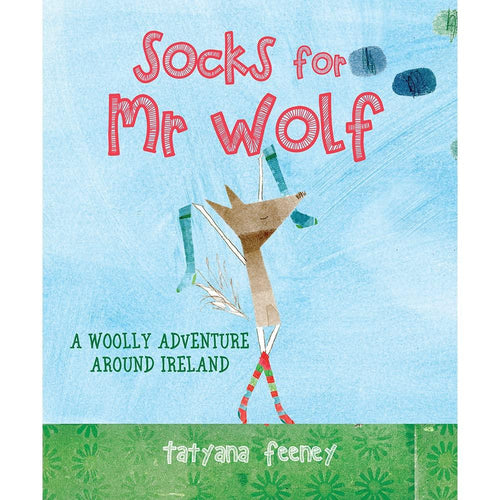 Socks for Mr Wolf (hardback book by Tatyana Feeney) - jiminy eco-toys