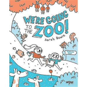 We're Going to the Zoo (hardback book by Sarah Bowie) - jiminy eco-toys