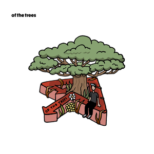 Of The Trees Sticker