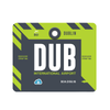 DUB - Dublin Airport Mousepad or Mouse Mat