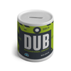 DUB - Dublin Airport Ceramic Money Box