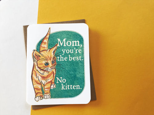 Best Mom, No Kitten Card