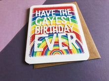 Load image into Gallery viewer, Gayest Birthday Ever Card