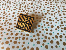 Load image into Gallery viewer, Black Queer Magic Pin