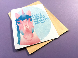 Angry Unicorn Love Card