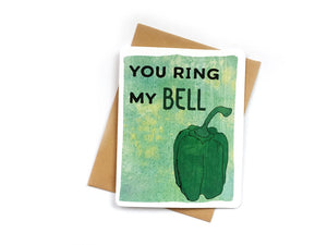 You Ring My Bell Card