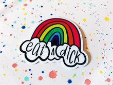 Load image into Gallery viewer, Eat a Dick Rainbow Sticker