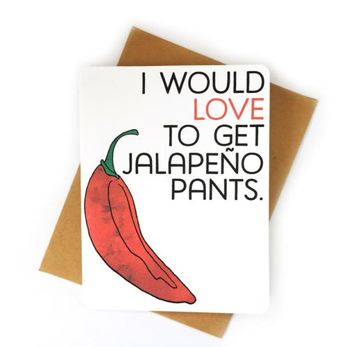Original Jalapeno Pants Card